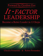 It-Factor Leadership: Become a better leader in 13 steps